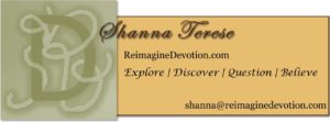 Shanna Terese | ReimagineDevotion.com