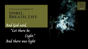 """And God said, """"Let there be light."""" And there was Light. Genesis chapter 1 verse 3"""