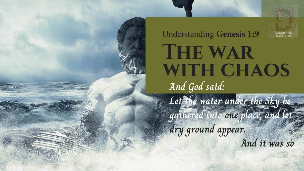 Understanding Genesis chapter 1 verse 9 | And God said, let the water under the Sky be gathered together into one place, and let dray land appear. And it was so.